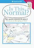 Is This Normal?: Girls Questions, Answered by the Editors of the Care & Keeping of You (American Girl Library) Cover