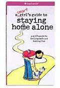 A Smart Girl's Guide to Staying Home Alone (American Girl Library) Cover