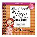 All about You Quiz Book: Discover More about Yourself and How to Be Your Best! (American Girl) Cover