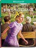 Missing Grace (American Girl Mysteries)