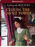 Clue in the Castle Tower (American Girl Mysteries)