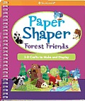 Paper Shaper Forest Friends 3 D Crafts to Make & Display