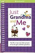 Just Grandma & Me The Fill In Tear Out Fold Up Book of Fun for Girls & Their Grandmas