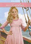 Meet Caroline (American Girl)