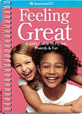Feeling Great A Girls Guide to Mixing Fitness Friends & Fun