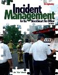 Incident Management for the Street-smart Fire Officer, 2ND Edition (2ND 08 Edition)