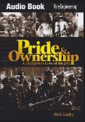 Pride & Ownership: A Firefighter's Love of the Job -- Audio Book