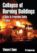 Collapse of Burning Buildings (2ND 10 Edition)