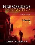 Fire Officer's Handbook of Tactics (4TH 12 Edition)