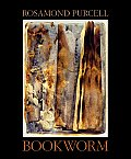 Bookworm The Art of Rosamond Purcell