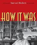 How It Was: A Memoir of Samuel Beckett