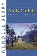 Andy Catlett: Early Travels (07 Edition)