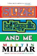 Suzy, Led Zeppelin, and Me