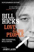 Love All the People The Essential Bill Hicks