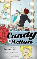 Candy in Action: A Novel Cover