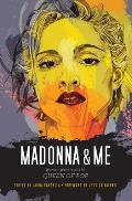 Madonna & Me: Women Writers on the Queen of Pop Cover