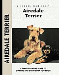 Airedale Terrier A Comprehensive Guide to Owning & Caring for Your Dog