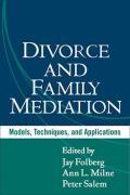 Divorce & Family Mediation Models Techniques & Applications