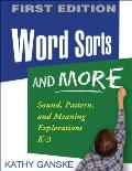 Word Sorts & More Sound Pattern & Meaning Explorations K 3