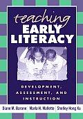 Teaching Early Literacy Development Assessment & Instruction
