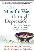 The Mindful Way Through Depression: Freeing Yourself from Chronic Unhappiness with CD (Audio) Cover