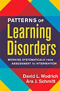 Patterns of Learning Disorders: Working Systematically from Assessment to Intervention (Guilford School Practitioner)