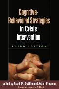Cognitive-Behavioral Strategies in Crisis Intervention