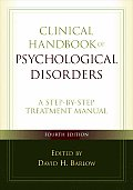 Clinical Handbook of Psychological Disorders A Step By Step Treatment Manual