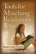 Tools for Matching Readers to Texts: Research-Based Practices (Solving Problems in Teaching of Literacy)