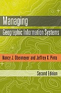 Managing Geographic Information Systems (2ND 08 Edition)