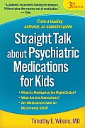 Straight Talk about Psychiatric Medications for Kids 2008