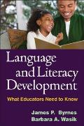 Language & Literacy Development What Educators Need to Know