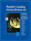Plunkett's Consulting Industry Almanac 2005