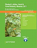 Plunkett's Airline, Hotel & Travel Industy Almanac 2011 (Plunkett's Airline, Hotel & Travel Industry Almanac)