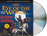 Wheel of Time #01: The Eye of the World: Book One of 'The Wheel of Time' Cover