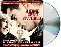 Home At The End Of The World Unabridged