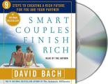 Smart Couples Finish Rich Nine Steps to Creating a Rich Future for You & Your Partner