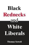 Black Rednecks and White Liberals Cover