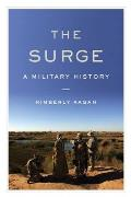 The Surge: A Military History