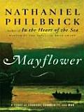 Mayflower: A Story of Courage, Communtiy, and War (Large Print)