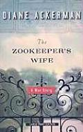 The Zookeeper's Wife: A War Story (Large Print) (Large Print Press) Cover