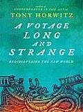 A Voyage Long and Strange: Rediscovering the New World (Large Print Press) Cover