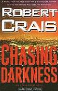 Chasing Darkness (Large Print) (Large Print Press)