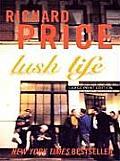 Lush Life (Large Print Press)