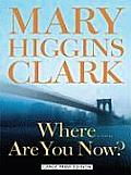 Where Are You Now? (Large Print) (Large Print Press) Cover