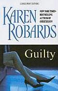 Guilty (Large Print)