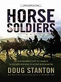 Horse Soldiers: The Extraordinary Story of a Band of Us Soldiers Who Rode to Victory in Afghanistan (Large Print) (Large Print Press)