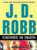 Kindred in Death (Large Print) (Large Print Press) Cover