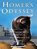 Homer's Odyssey: A Fearless Feline Tale, or How I Learned about Love and Life with a Blind Wonder Cat (Large Print)
