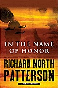 In the Name of Honor (Large Print)